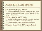 overall life cycle strategy