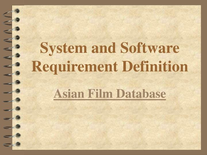 System and Software Requirement Definition