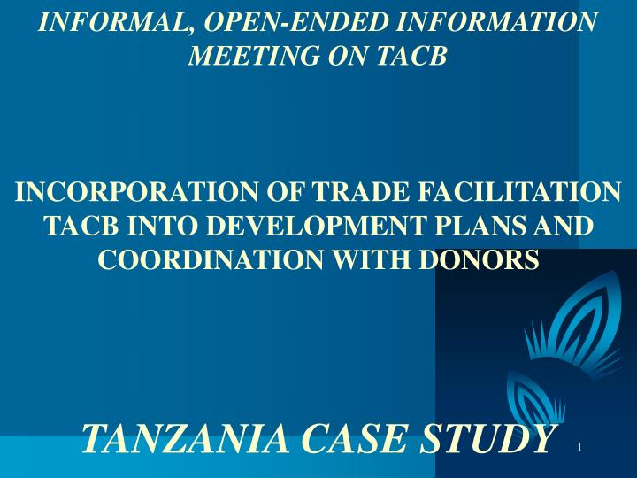 INFORMAL, OPEN-ENDED INFORMATION MEETING ON TACB