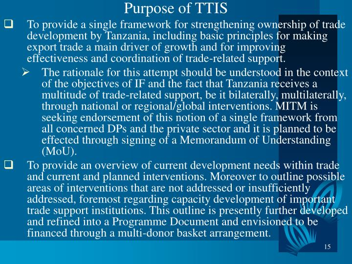 Purpose of TTIS
