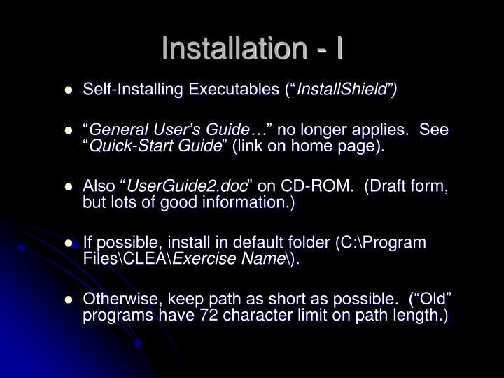 Installation - I