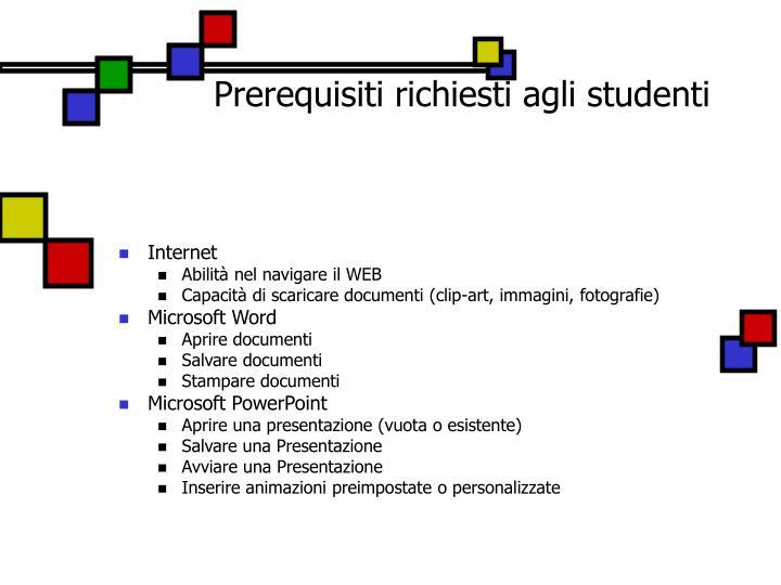 Prerequisiti richiesti agli studenti