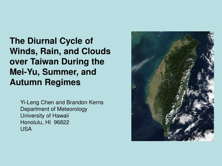 The diurnal cycle of winds rain and clouds over taiwan during the mei yu summer and autumn regimes