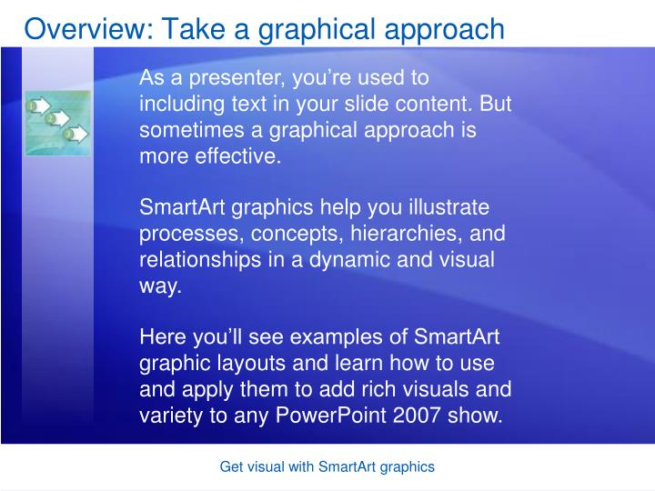 Overview: Take a graphical approach