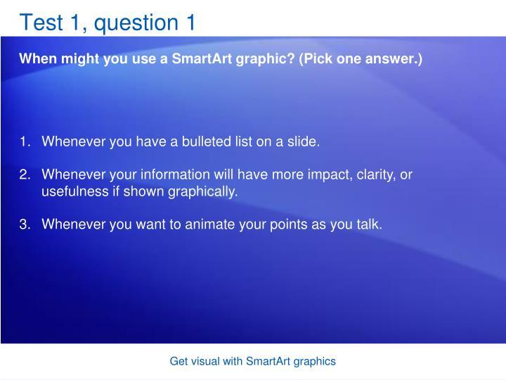Test 1, question 1