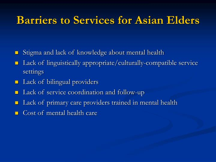 Barriers to Services for Asian Elders