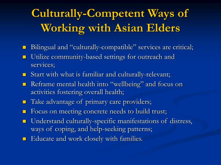 Culturally-Competent Ways of Working with Asian Elders