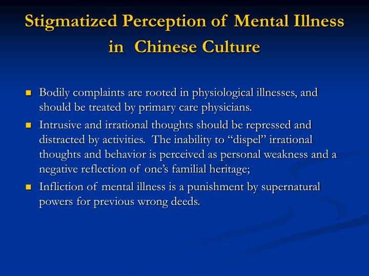 Stigmatized Perception of Mental Illness in