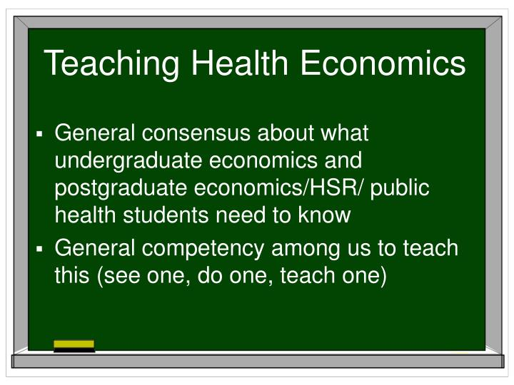 Teaching Health Economics