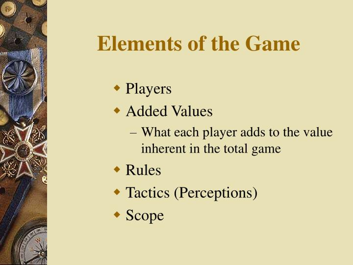 Elements of the Game