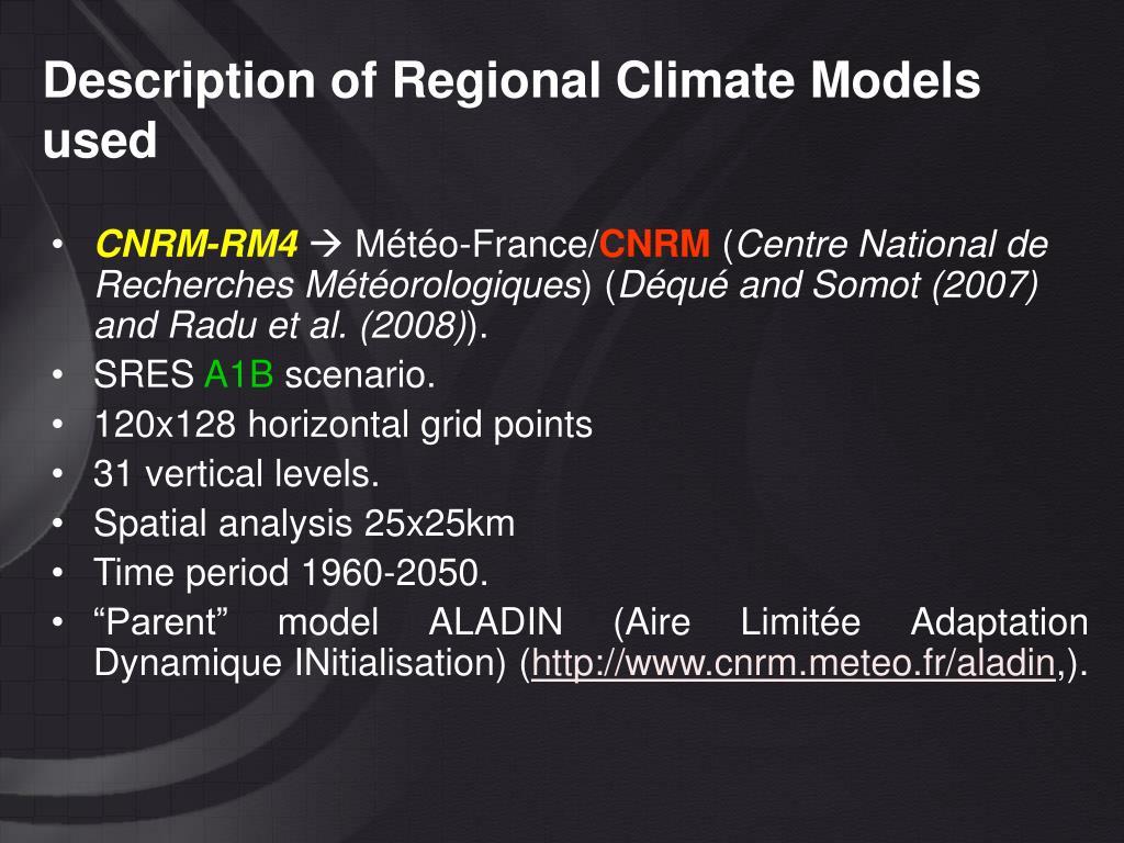 Description of Regional Climate Models used