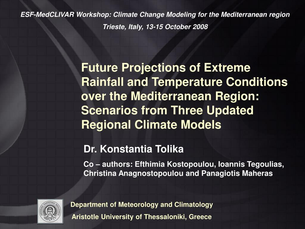 ESF-MedCLIVAR Workshop: Climate Change Modeling for the Mediterranean region