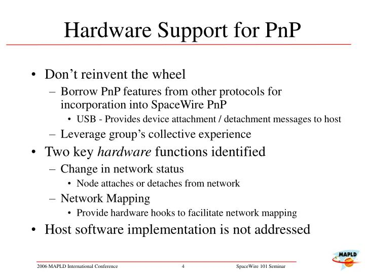 Hardware Support for PnP