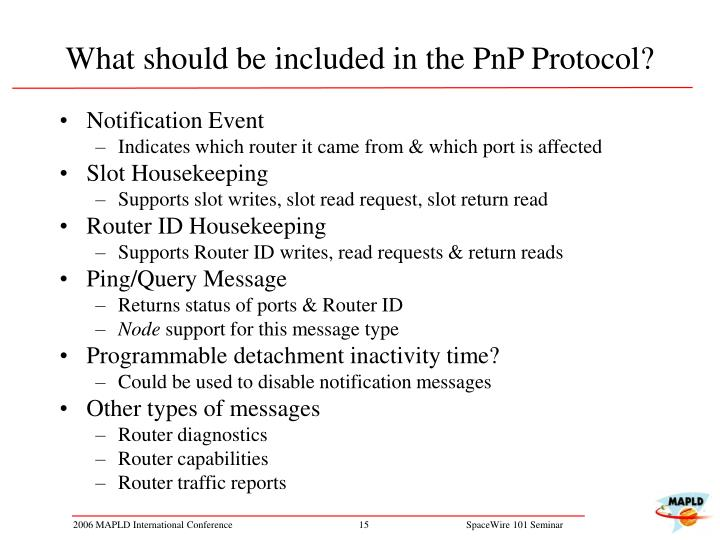 What should be included in the PnP Protocol?
