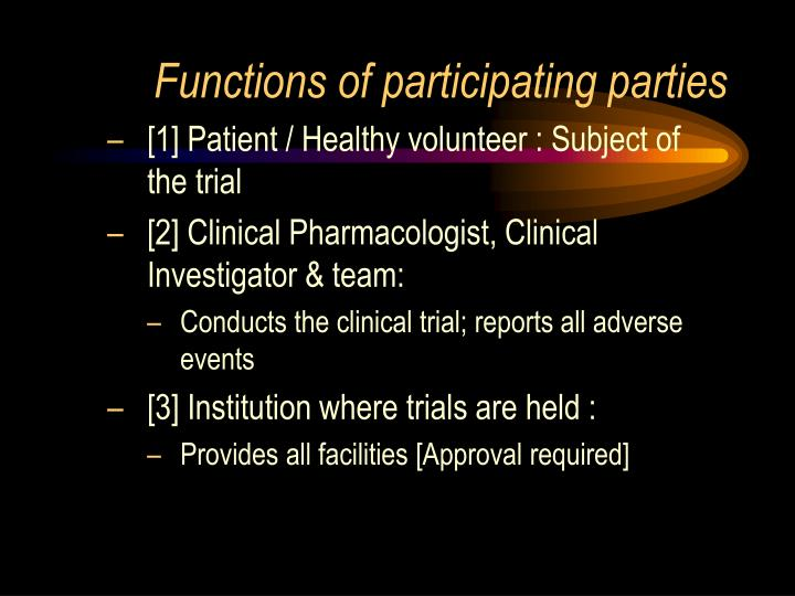 Functions of participating parties