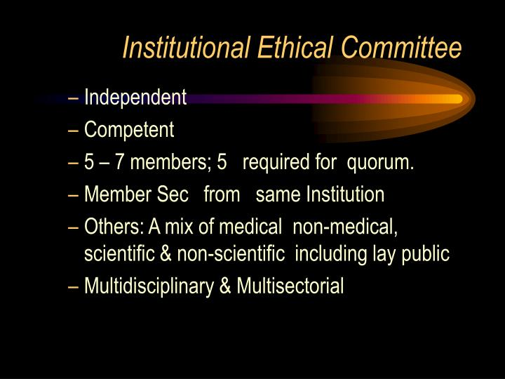Institutional Ethical Committee