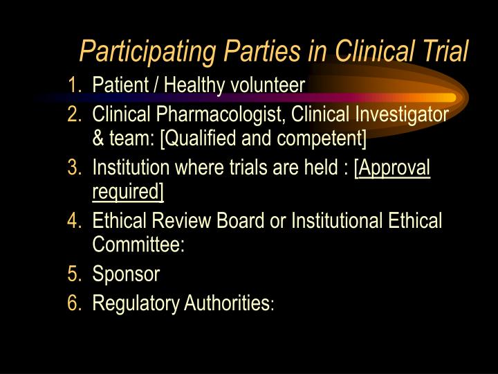 Participating Parties in Clinical Trial