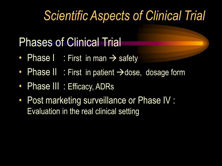 Scientific aspects of clinical trial