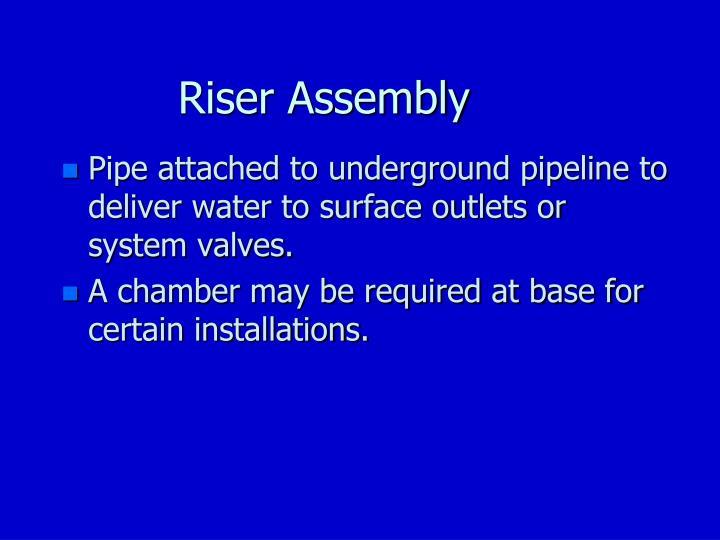 Riser Assembly