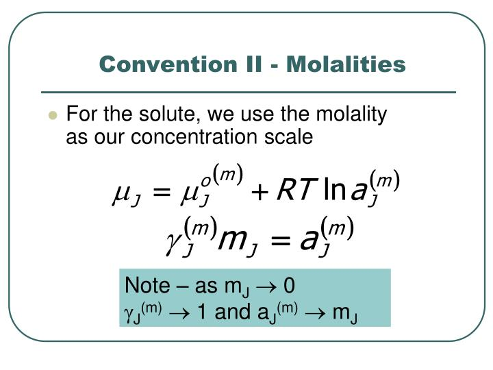 Convention II - Molalities