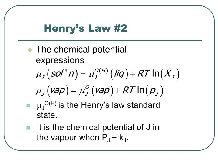 Henry's Law #2