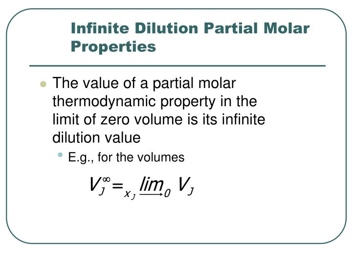 Infinite Dilution Partial Molar Properties