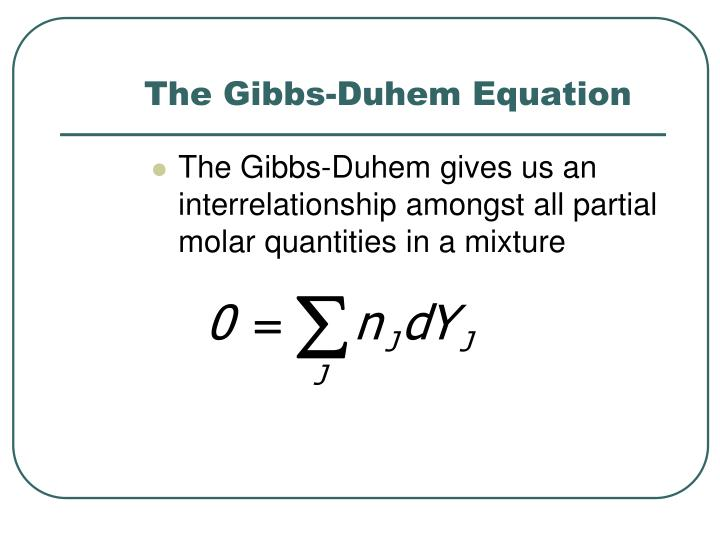 The Gibbs-Duhem Equation