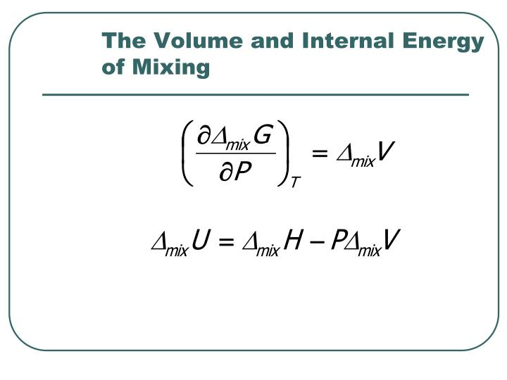 The Volume and Internal Energy of Mixing