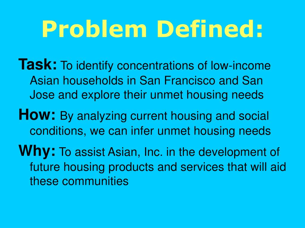 Problem Defined: