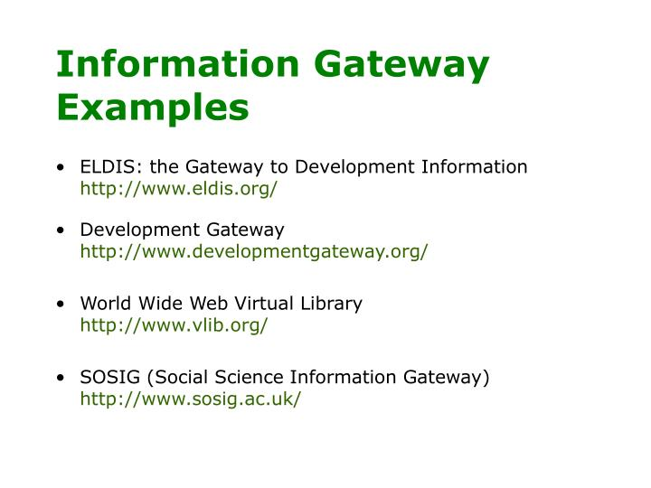 Information Gateway Examples