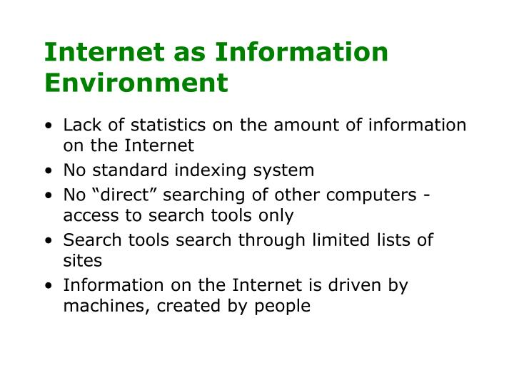 Internet as information environment