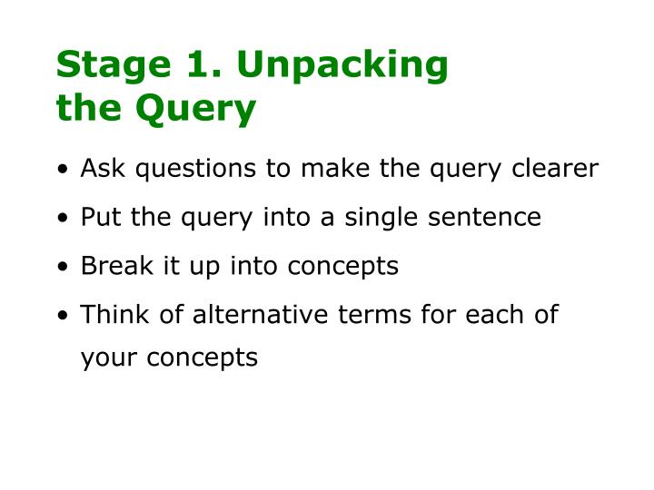 Stage 1. Unpacking the Query