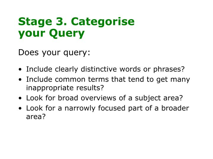Stage 3. Categorise your Query