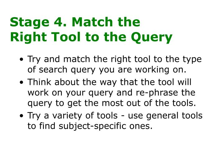 Stage 4. Match the Right Tool to the Query