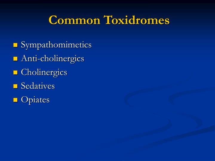 Common Toxidromes