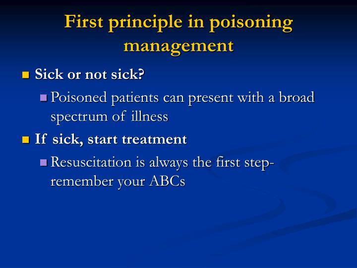 First principle in poisoning management