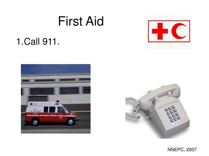 Call 911.