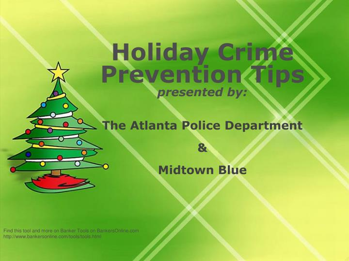 Holiday crime prevention tips presented by the atlanta police department midtown blue