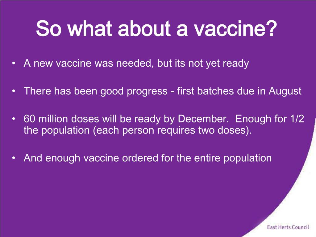 So what about a vaccine?
