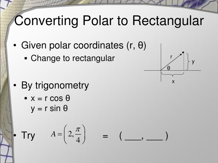 Converting Polar to Rectangular