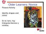 older learners novice