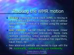 tracking the wmr motion