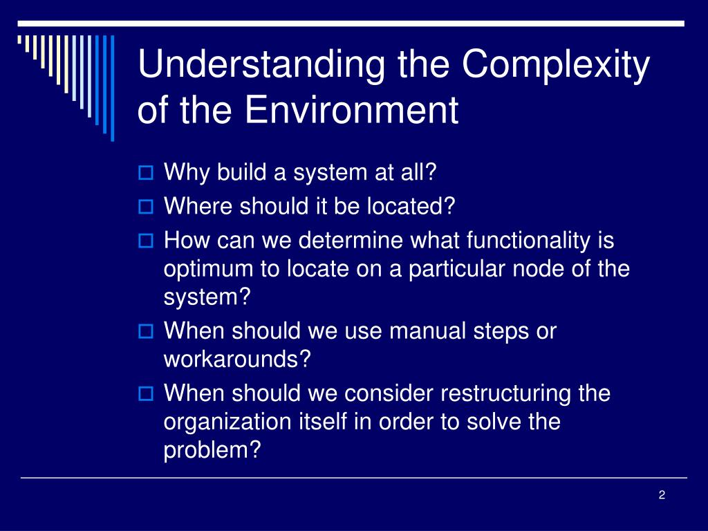 Understanding the Complexity of the Environment