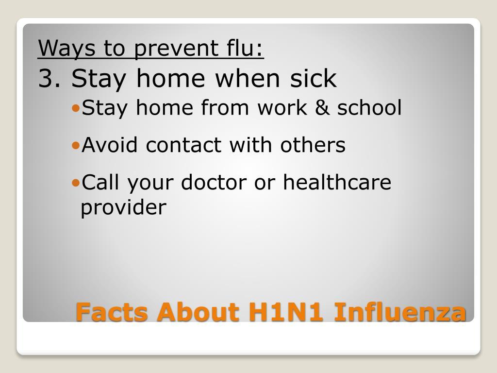 Ways to prevent flu: