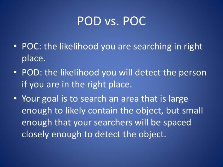 POD vs. POC