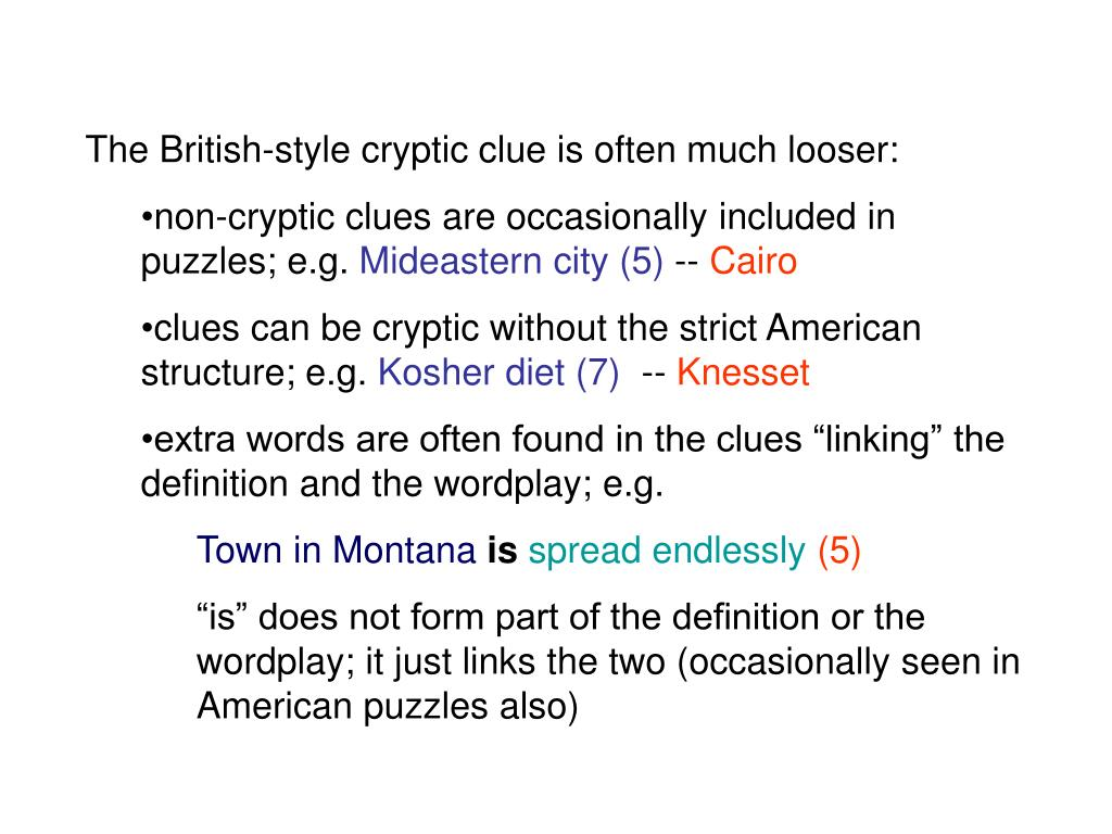 The British-style cryptic clue is often much looser: