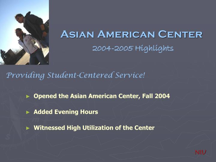 Asian american center 2004 2005 highlights