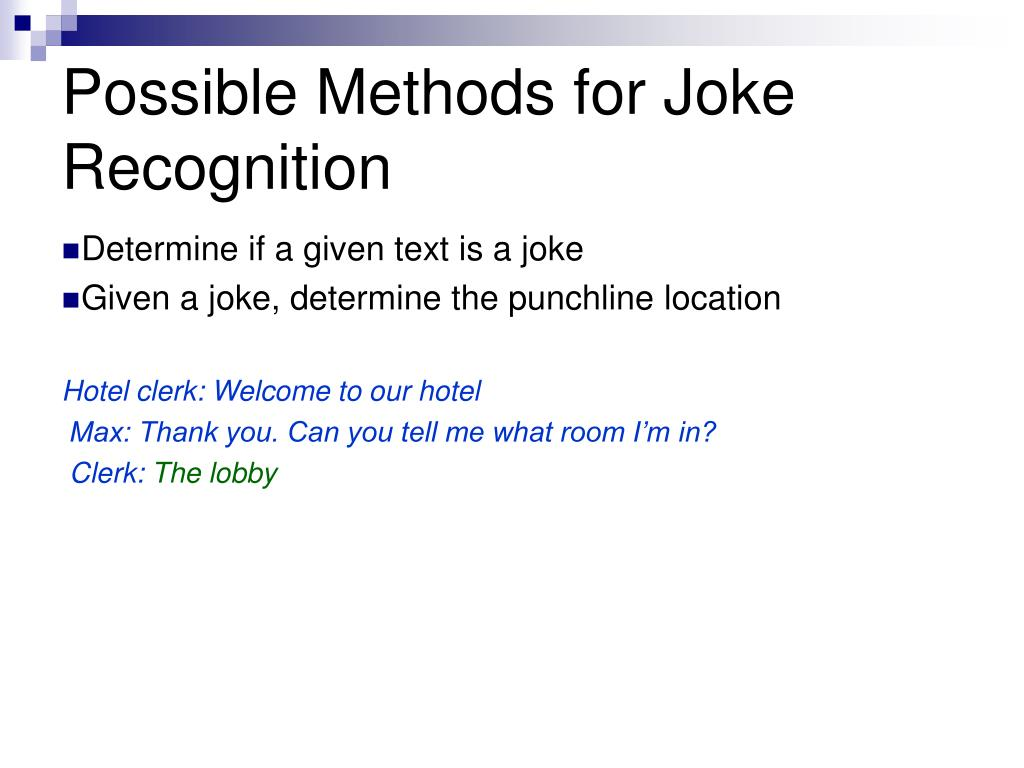 Possible Methods for Joke Recognition