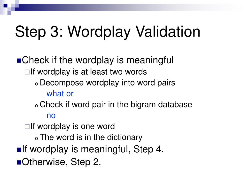 Step 3: Wordplay Validation