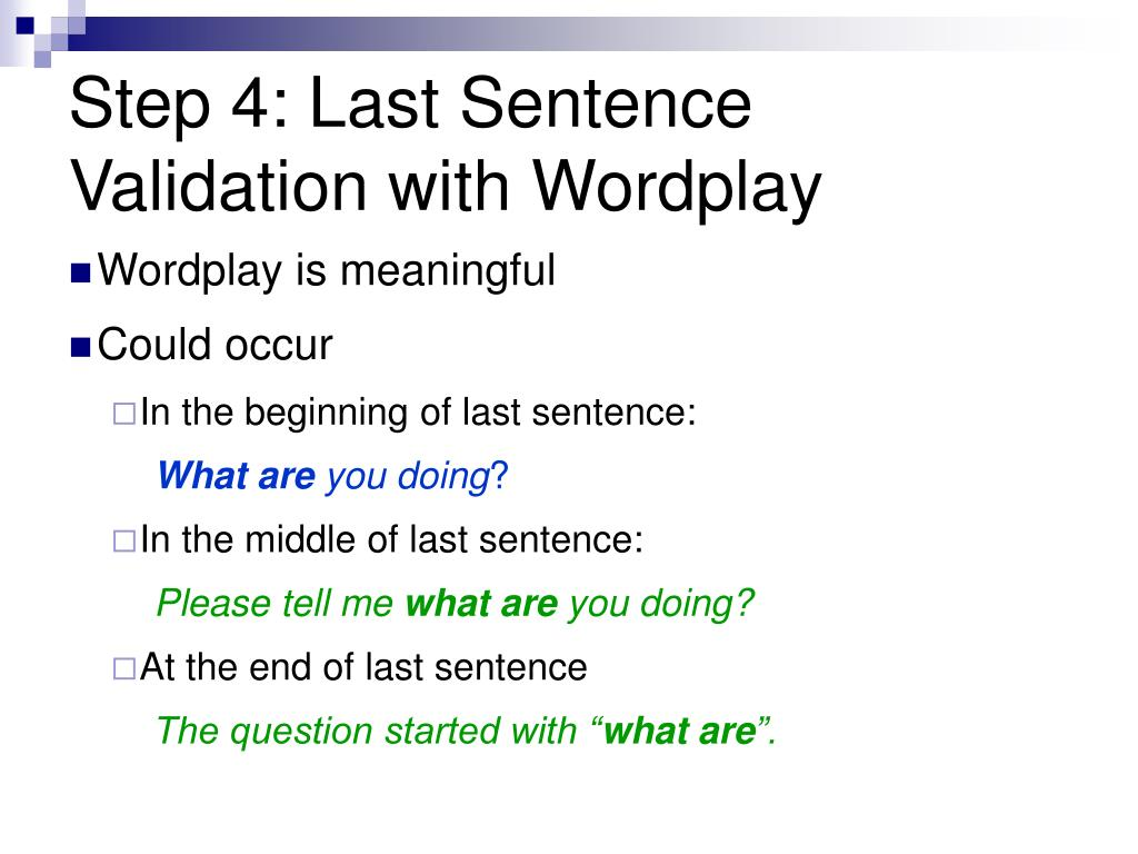 Step 4: Last Sentence Validation with Wordplay